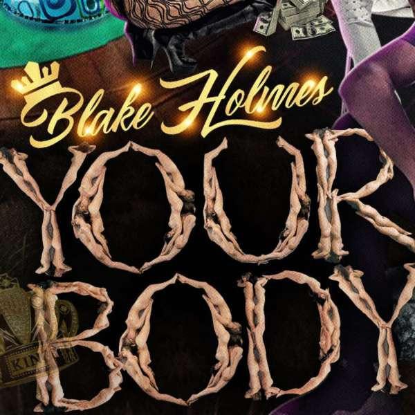 "Blake Holmes ""Your Body"" Feat Tron - HEATWave Beat Club Music Marketplace"